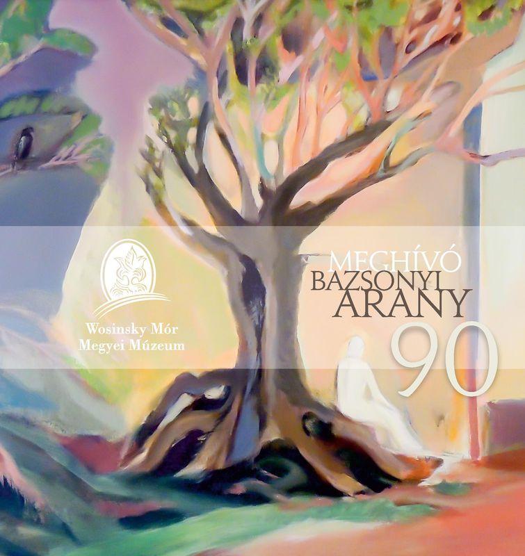 Bazsonyi Arany kiállítás meghívó