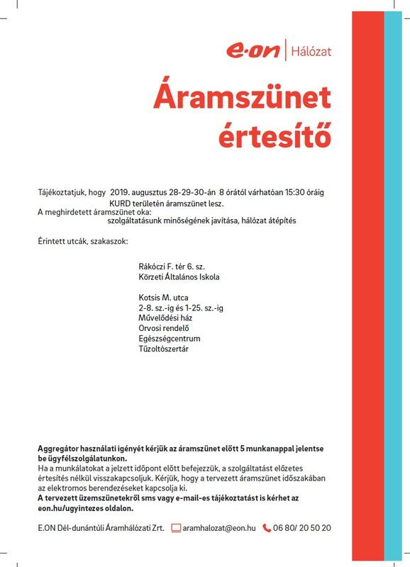Áramszünet Kurd 2019.08.28-29-30 Rákóczi tér, Kotsis utca