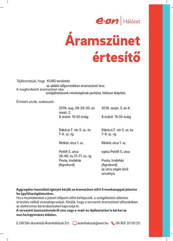 Áramszünet Kurd 2019.08.28-29-30.,09.02-03-04 Rákóczi tér, Rétköz, Petőfi utca