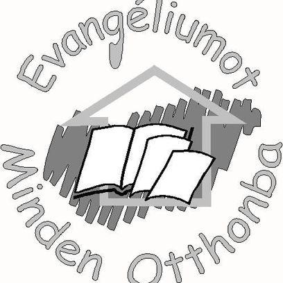 Evangéliumot Minden Otthonba
